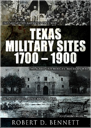 Texas Military Sites from 1700 - 1900